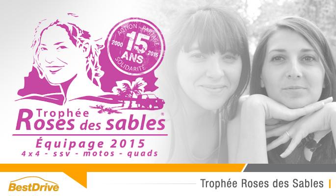 BestDrive partenaire des Tourangels du Désert - Trophée Roses des Sables 2015